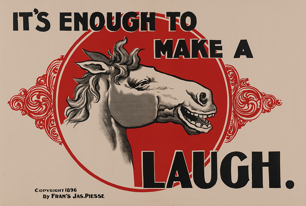 1024px-It's_enough_to_make_a_horse_laugh,_1896