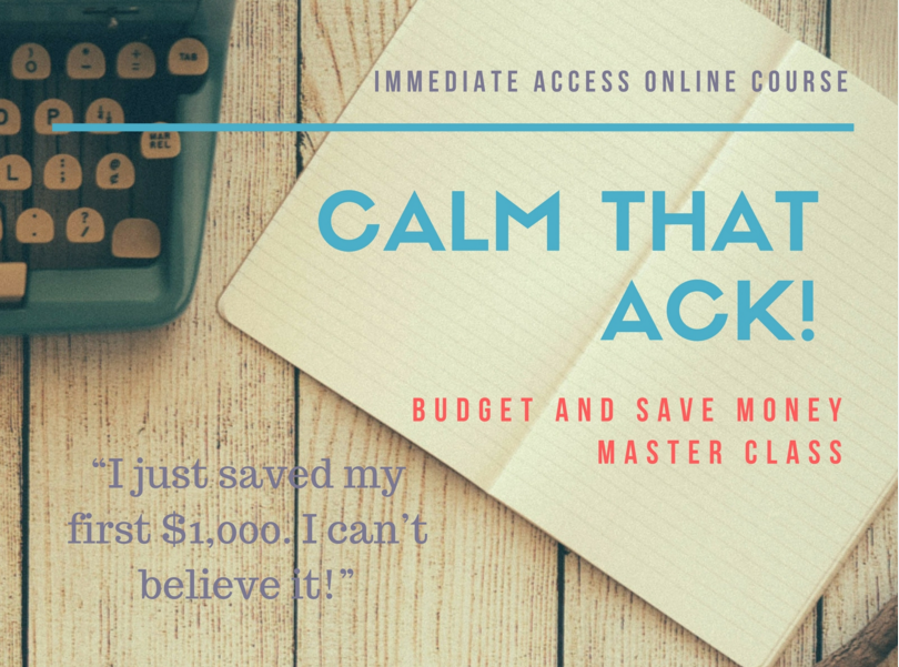 calm that ack budget and save money online class ride free